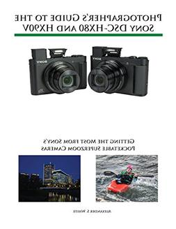 Photographer's Guide to the Sony DSC-HX80 and HX90V: Getting